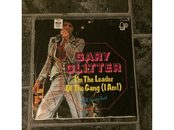 "GARY GLITTER - I´M THE LEADER OF THE GANG. (7"")"