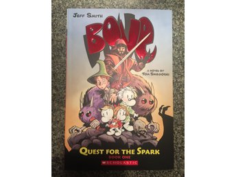 "Bones, Jeff Smith, 3 böcker / serier med text, ""Quest for the Spark"""