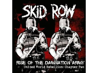 Skid Row: Rise of the damnation army 2014 (CD)