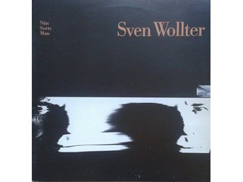 *Sven Wollter titel*Nån Sorts Man* Rock, Pop, Folk Rock SWE LP