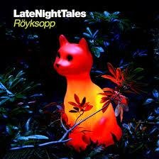 Röyksopp: Late Night Tales (CD)