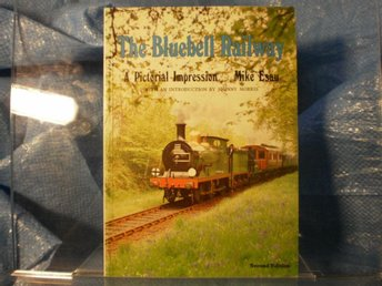 The Bluebell Railway A Pictorial Impression