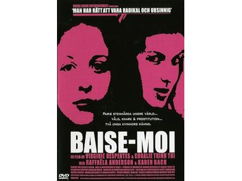 Baise-Moi (Raffaëla Anderson, Karen Lancaume) - Visby - Baise-Moi (Raffaëla Anderson, Karen Lancaume) - Visby