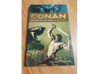 Conan the god in the bowl Volume 2 Dark horse books