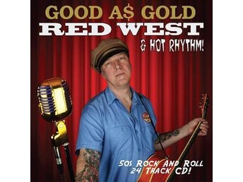 Red West and Hot Rhythm - Good as Gold - CD
