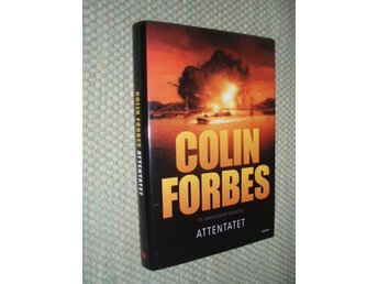Colin Forbes - Attentatet