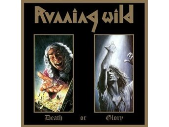 Running Wild: Death or glory 1989 (Digi/Rem) (2 CD)