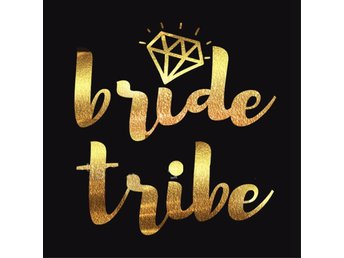 "REA!  ""Bride Tribe"" ""Bride"" Metallic Temporära Tattoos Bachelorette Möhippa 12st"