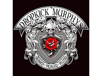 Dropkick Murphys: Signed and sealed in blood -12 (CD)