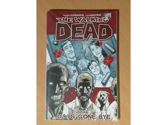 The walking dead volume 1, days gone bye