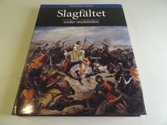 Slagfältet under medeltiden