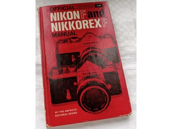 Official Nikon F and Nikkorex F manual, 130 sidor på engelska,1962