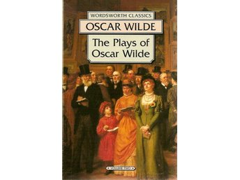 Oscar Wilde: The plays of Oscar Wilde. Volume II. An Ideal