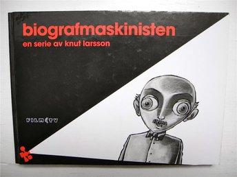 BIOGRAFMASKINISTEN En serie av Knut Larsson 2004 FRI FRAKT! - älmeboda - BIOGRAFMASKINISTEN En serie av Knut Larsson 2004 FRI FRAKT! - älmeboda