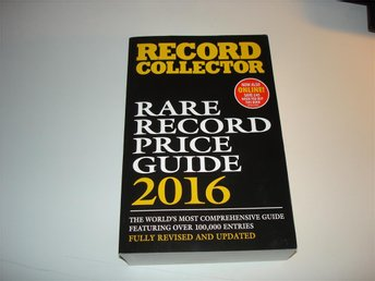 RECORD COLLECTOR RARE RECORD PRICE GUIDE 2016