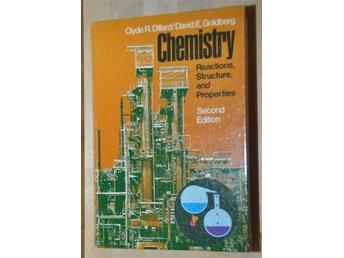 Chemistry reaction, structure and properties, Clyde R.Dillard/David E. Goldberg