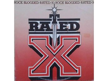 Rated-X titel* Rock Blooded - Hägersten - Rated-X titel* Rock Blooded - Hägersten