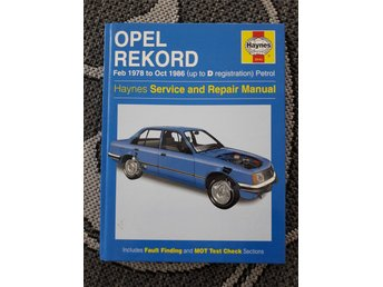 Opel Rekord Feb 1978 to Oct 1986 Haynes Service and Repair Manual