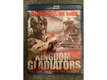 Kingdom of Gladiators- blu-ray köpfilm - Vellinge - Kingdom of Gladiators- blu-ray köpfilm - Vellinge