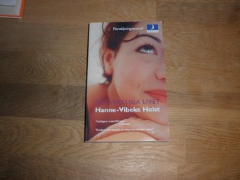 Hanne-Vibeke Holst - Det verkliga livet - Norsjö - Hanne-Vibeke Holst - Det verkliga livet - Norsjö