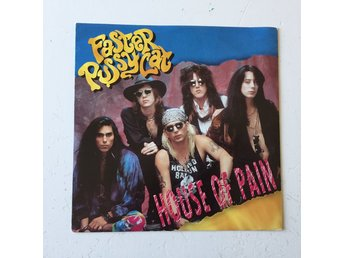 FASTER PUSSYCAT - HOUSE OF PAIN.  7""