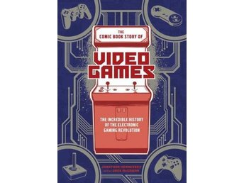 The Comic Book Story Of Video Games (Bok)