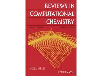 Reviews In Computational Chemistry, Volume 23, (Bok)