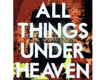 The Icarus Line – All Things Under Heaven