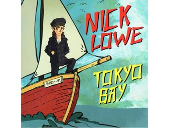 "2x7"" Nick Lowe - Tokyo Bay +3 PS FO USA + Download"