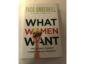 What women Want, Paco Underhill, 2010.