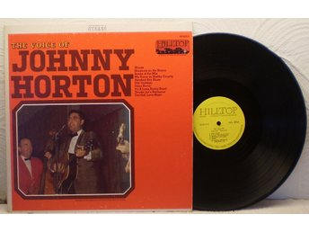 JOHNNY HORTON - THE VOICE OF ….