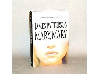 Mary, Mary : Patterson James