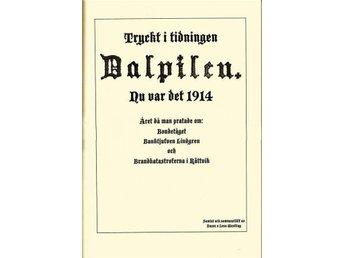 """Ur: tidn Dalpilen """"Nu var det 1914"""" Dalarna - Köping - Ur: tidn Dalpilen """"Nu var det 1914"""" Dalarna - Köping"""