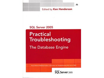 SQL Server 2005 Practical Troubleshooting - The Database Engine - Bro - SQL Server 2005 Practical Troubleshooting - The Database Engine - Bro