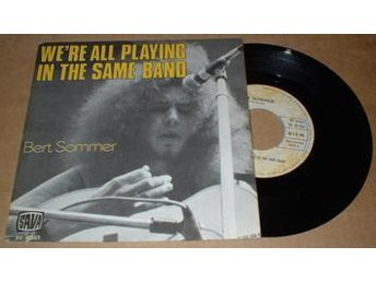 """'""""SOMMER, BERT WE''''RE ALL PLAYING IN THE SAME BAND / It''''s a beautiful day 7 - älmhult - '""""SOMMER, BERT WE''''RE ALL PLAYING IN THE SAME BAND / It''''s a beautiful day 7 - älmhult"""