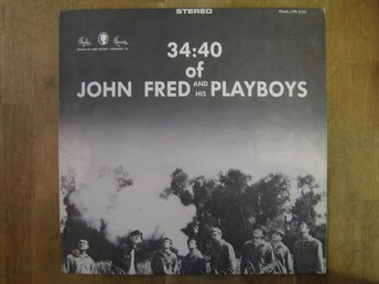John Fred And His Playboys- 34:40 Of John Fred And His Playboys  (LP)