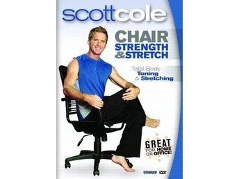 Chair Strength & Stretch With Scott Cole (DVD) - Trollhättan - Chair Strength & Stretch With Scott Cole (DVD) - Trollhättan