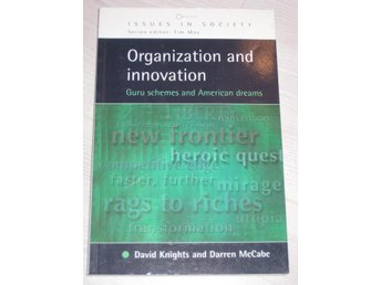 ORGANIZATIONS AND INNOVATION -GURU SCHEMES & AMERICAN DREAMS