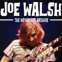 Walsh Joe: The Broadcast Archive (3 CD)