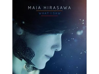 Hirasawa Maia: What I saw (Vinyl LP)