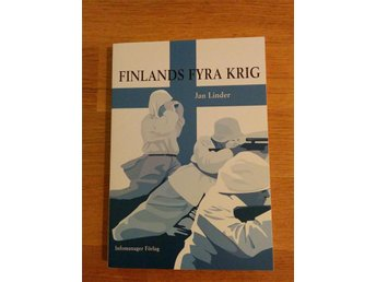 Finlands fyra krig - Jan Linder 2004