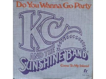 KC & The Sunshine Band title* Do You Wanna Go Party / Come To My Island* Disco 7
