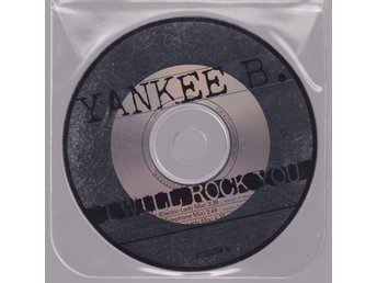 YANKEE B - ''I Will Rock You'' = 'Promo Only Not For Sale'