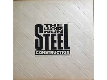 The Leather Nun - Steel Construction - LP