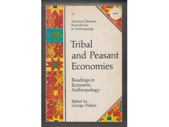 Tribal and Peasant Economics.