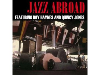 Jones Quincy/Roy Haynes: Jazz abroad (Clear) (Vinyl LP)