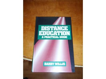 Barry Willis - Distance Education A Practical Guide