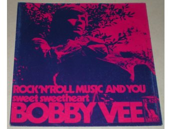 Bobby Vee SINGELOMSLAG Rock´n ´roll music and you 1970