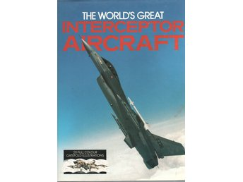 The world´s great interceptor aircraft