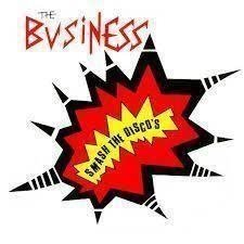 Business - Smash the discos  Ep, punk, skinhead, oi